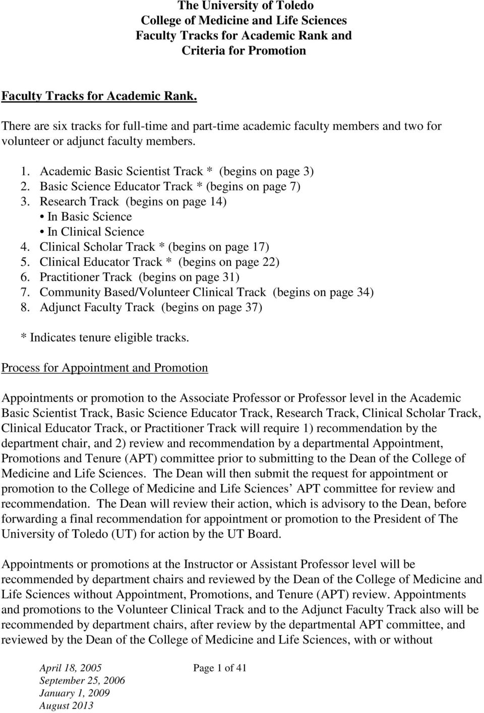 Basic Science Educator Track * (begins on page 7) 3. Research Track (begins on page 14) In Basic Science In Clinical Science 4. Clinical Scholar Track * (begins on page 17) 5.
