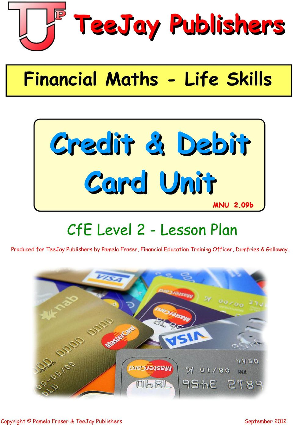 09b CfE Level 2 - Lesson Plan Produced for TeeJay