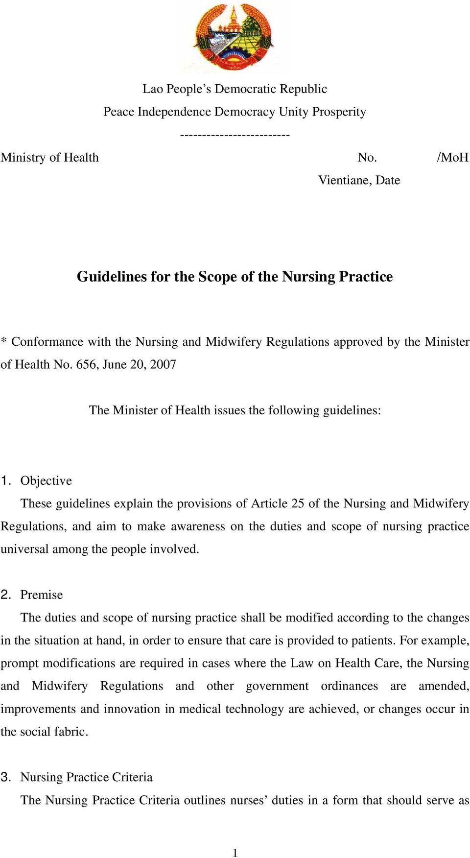656, June 20, 2007 The Minister of Health issues the following guidelines: 1.