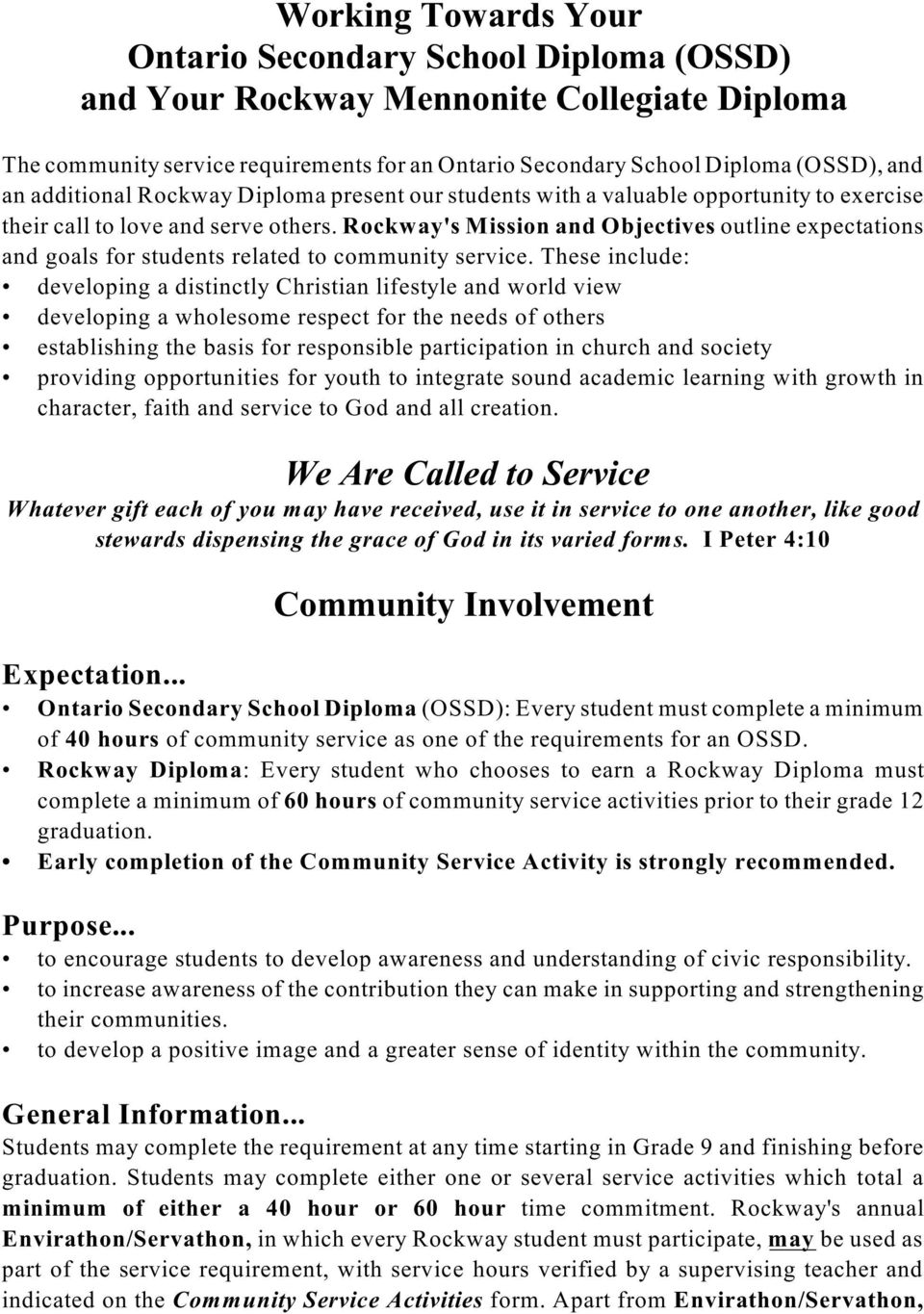 Rockway's Mission and Objectives outline expectations and goals for students related to community service.