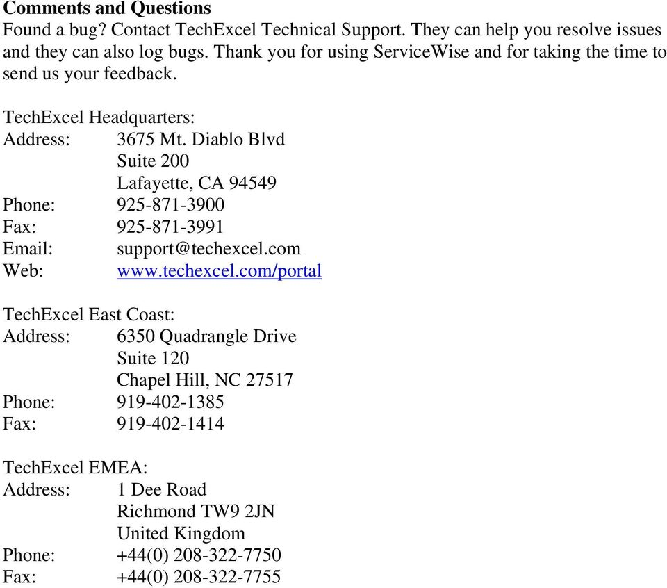 Diablo Blvd Suite 200 Lafayette, CA 94549 Phone: 925-871-3900 Fax: 925-871-3991 Email: support@techexcel.
