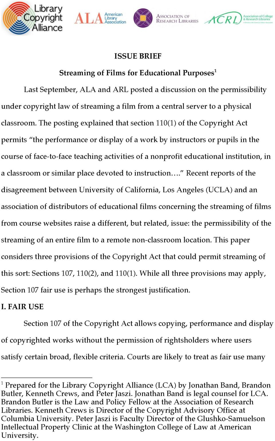 The posting explained that section 110(1) of the Copyright Act permits the performance or display of a work by instructors or pupils in the course of face-to-face teaching activities of a nonprofit