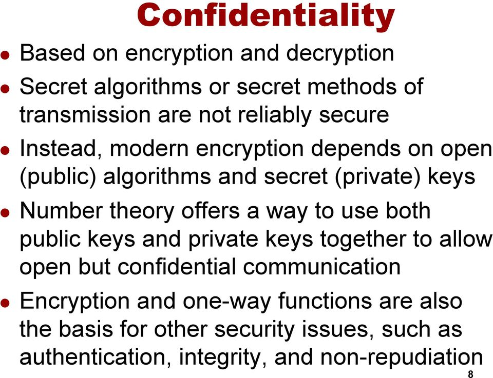 theory offers a way to use both public keys and private keys together to allow open but confidential communication l