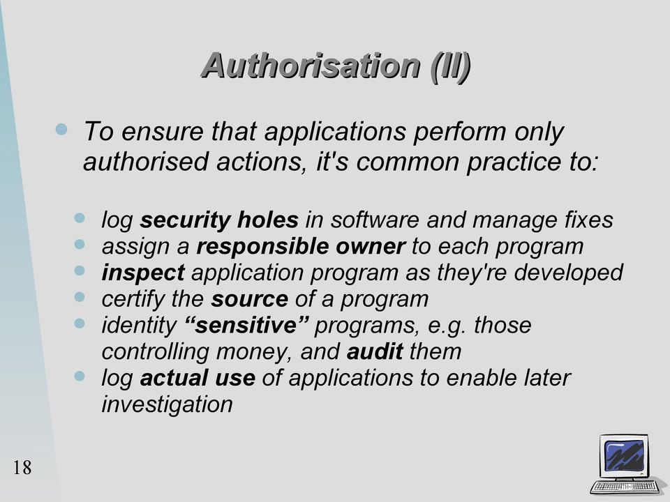 application program as they're developed certify the source of a program identity sensitive programs, e.