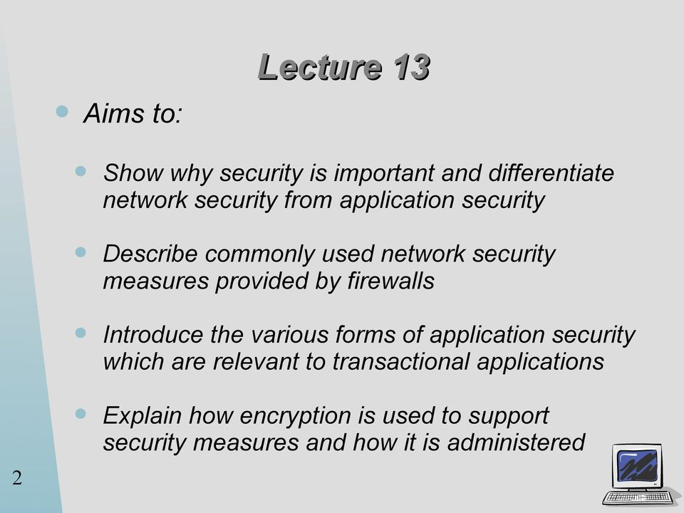 Introduce the various forms of application security which are relevant to transactional