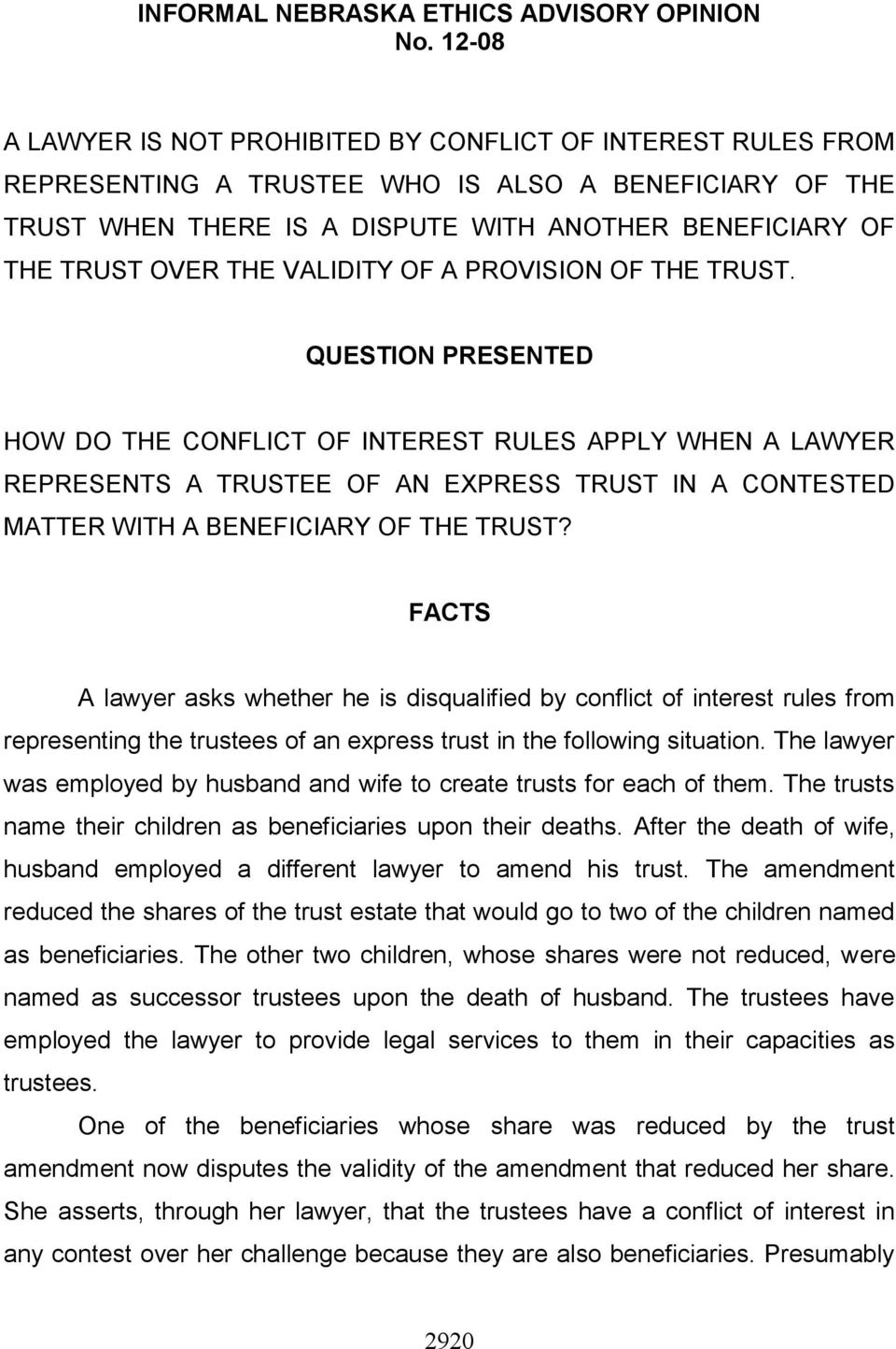 THE VALIDITY OF A PROVISION OF THE TRUST.
