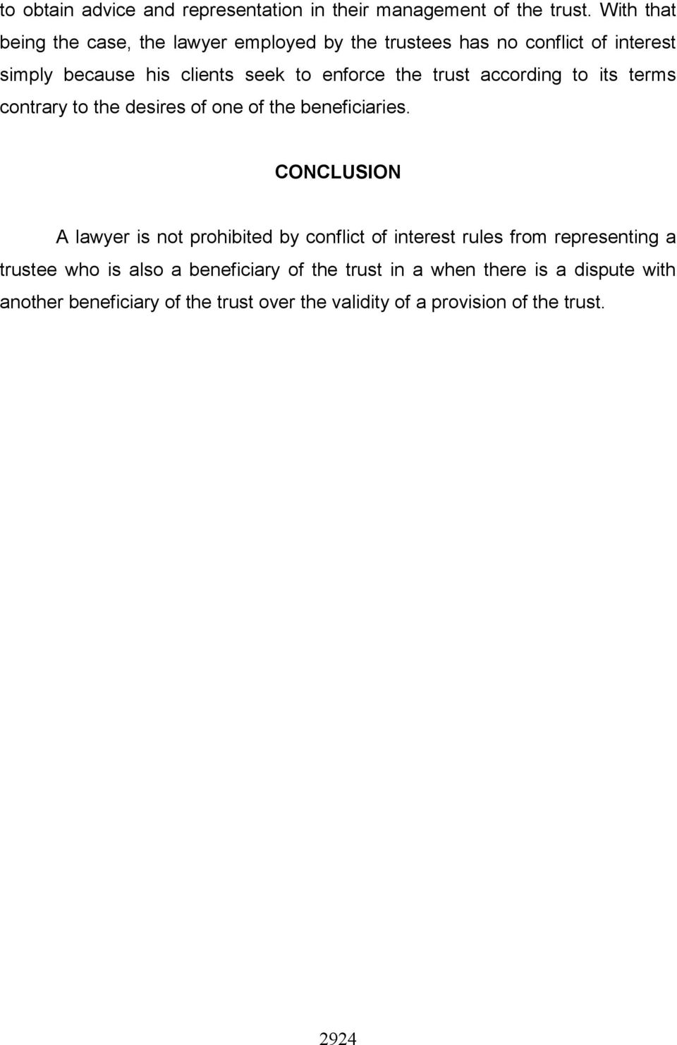 the trust according to its terms contrary to the desires of one of the beneficiaries.