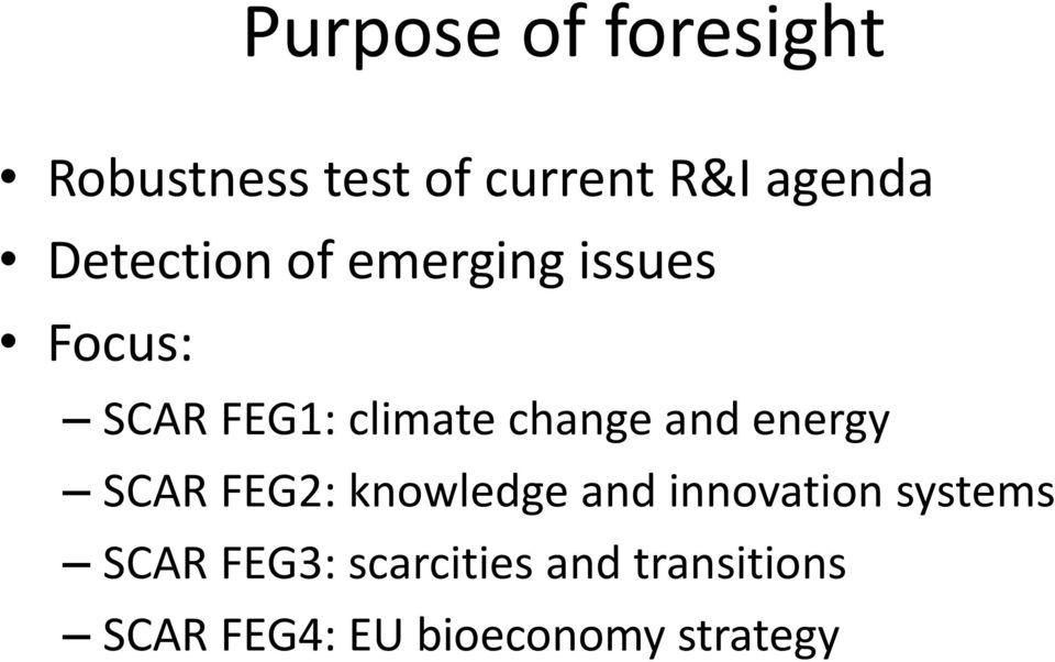and energy SCAR FEG2: knowledge and innovation systems SCAR