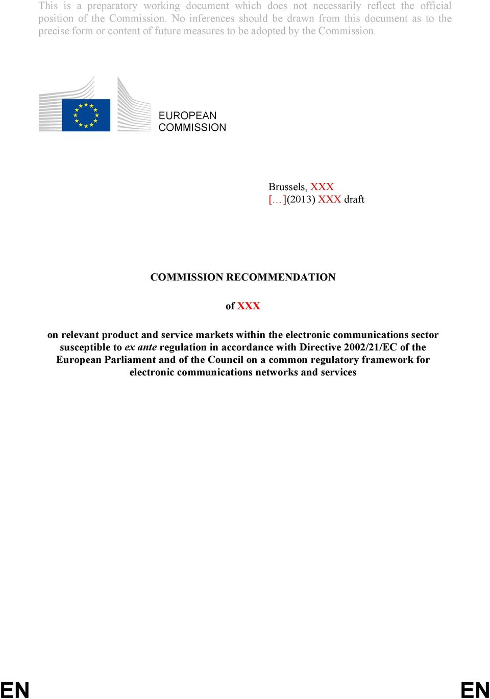 ex ante regulation in accordance with Directive 2002/21/EC of the European Parliament and of