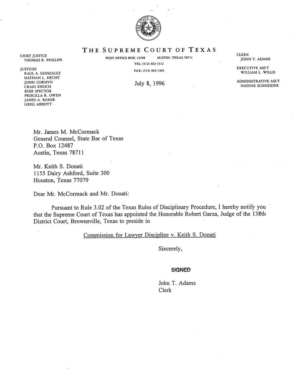 McCormack General Counsel, State Bar of Texas P.O. Box 12487 Austin, Texas 78711 Mr. Keith S. Donati 1155 Dairy Ashford, Suite 300 Houston, Texas 77079 Dear Mr. McCormack and Mr.