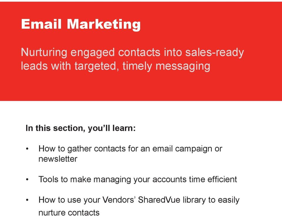 contacts for an email campaign or newsletter Tools to make managing your