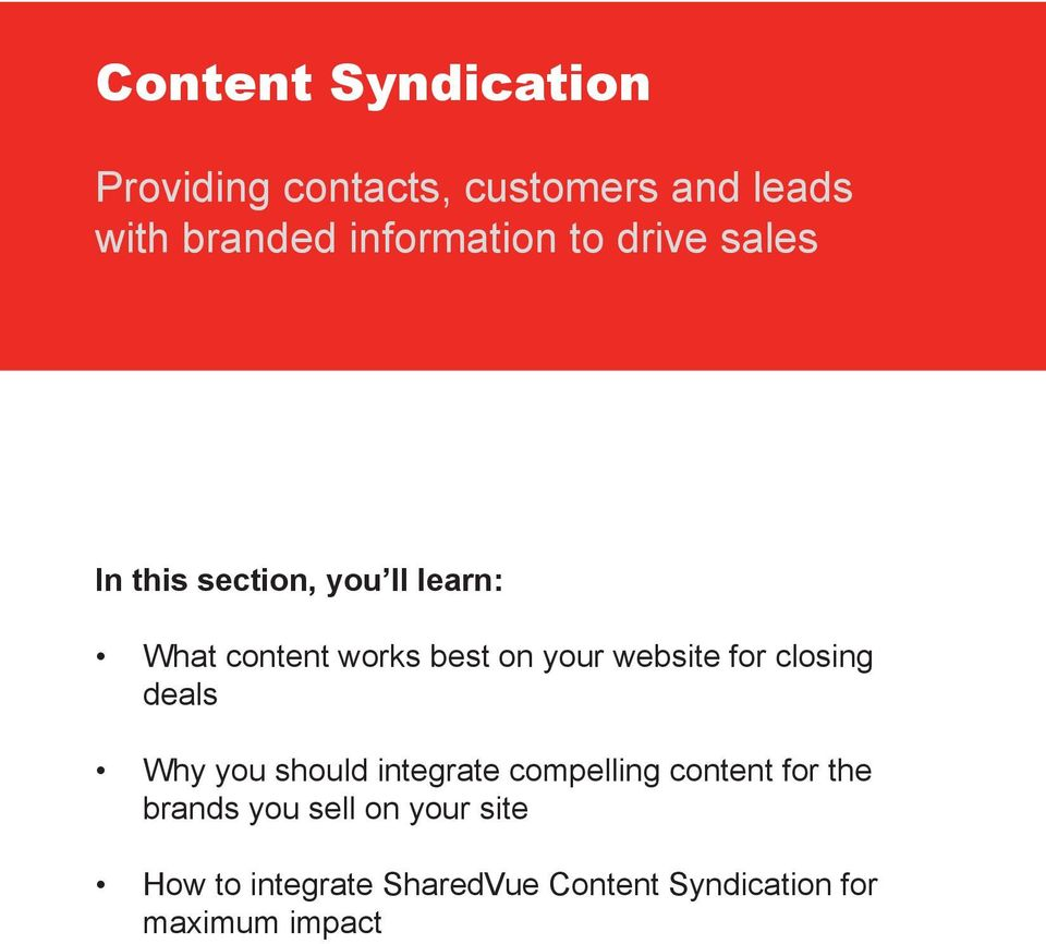 on your website for closing deals Why you should integrate compelling content for