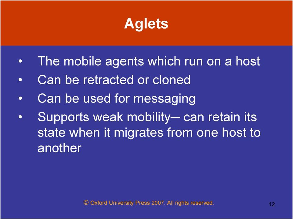 mobility can retain its state when it migrates from one