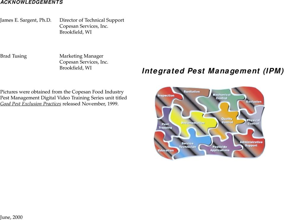 Brookfield, WI Integrated Pest Management (IPM) Pictures were obtained from the Copesan Food