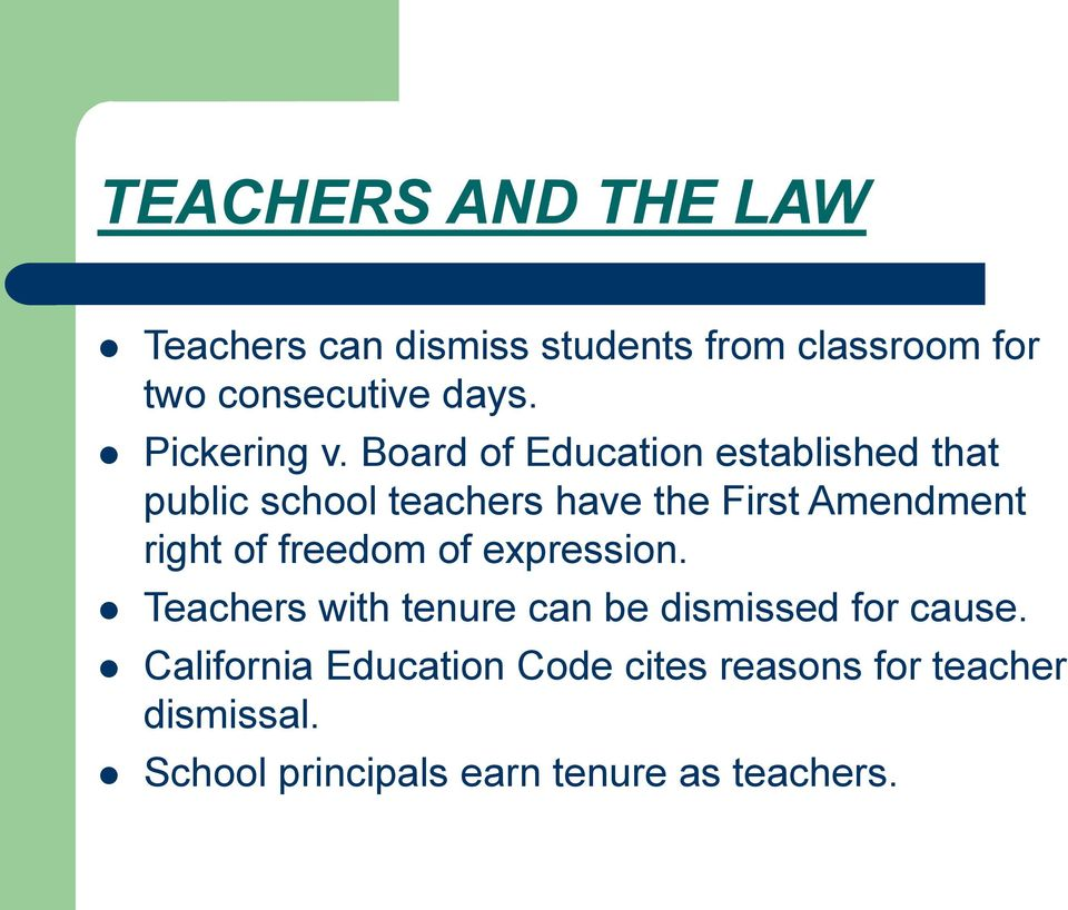 Board of Education established that public school teachers have the First Amendment right of