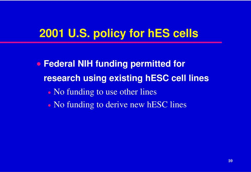 permitted for research using existing hesc