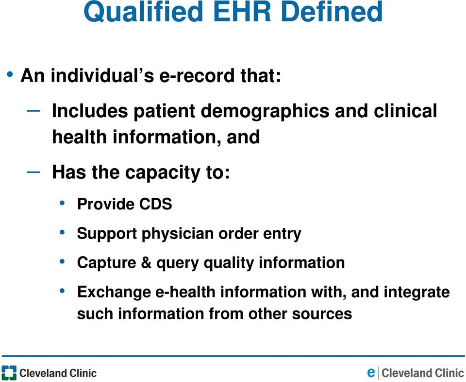 Provide CDS Support physician order entry Capture & query quality