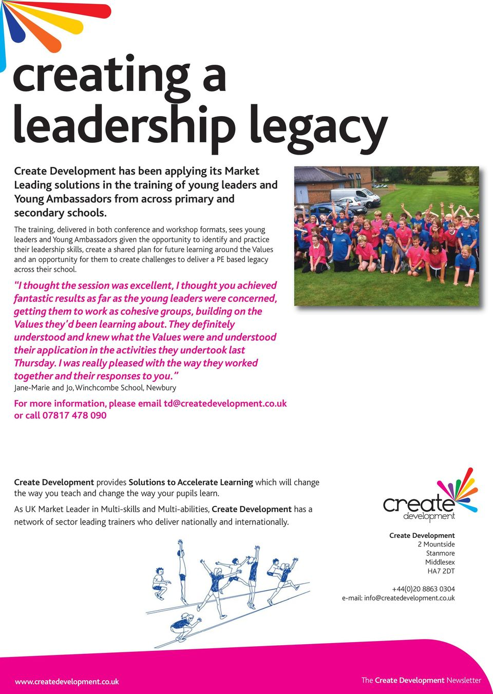 for future learning around the Values and an opportunity for them to create challenges to deliver a PE based legacy across their school.