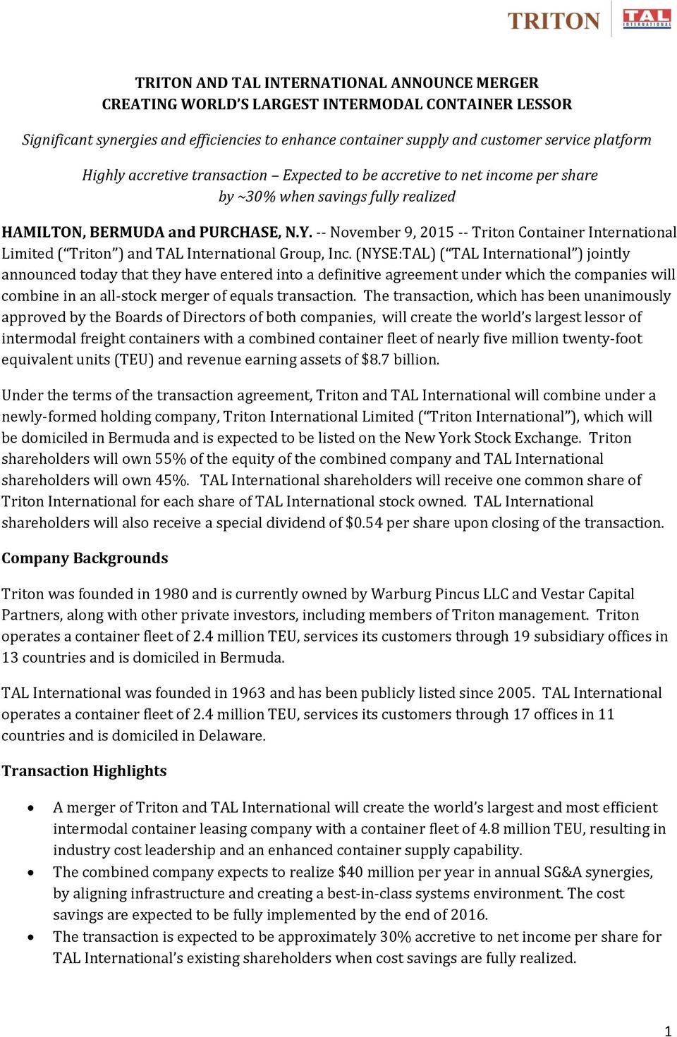 -- November 9, 2015 -- Triton Container International Limited ( Triton ) and TAL International Group, Inc.