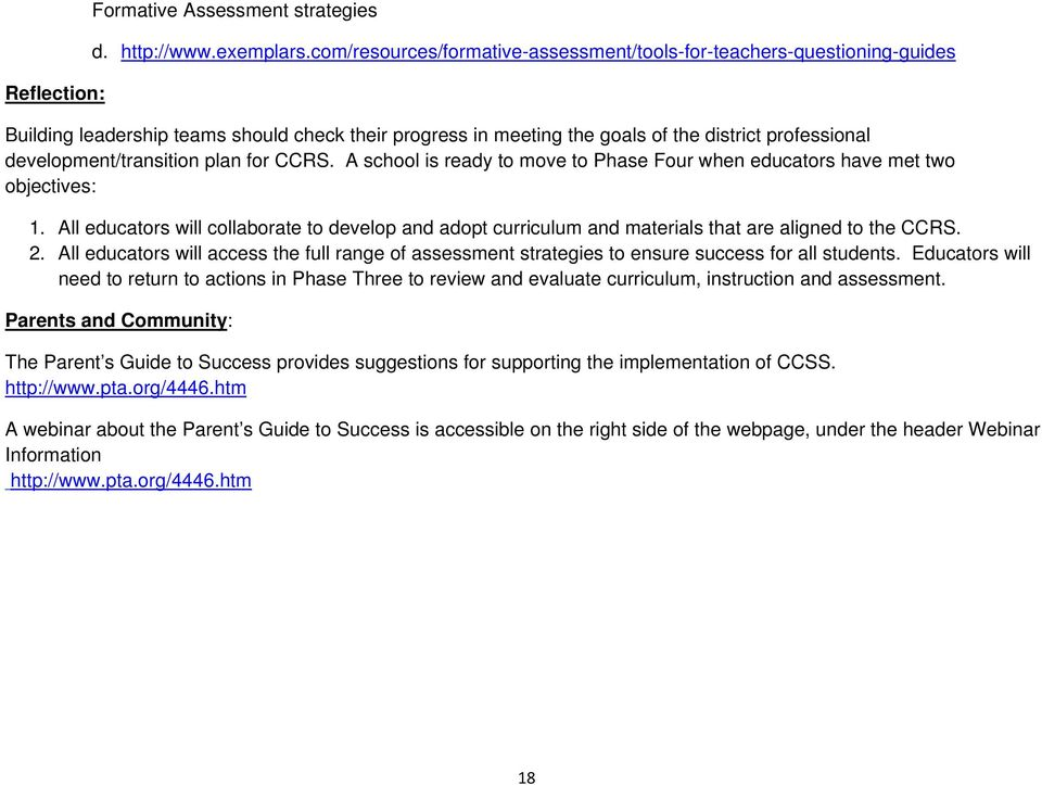 plan for CCRS. A school is ready to move to Phase Four when educators have met two objectives: 1.
