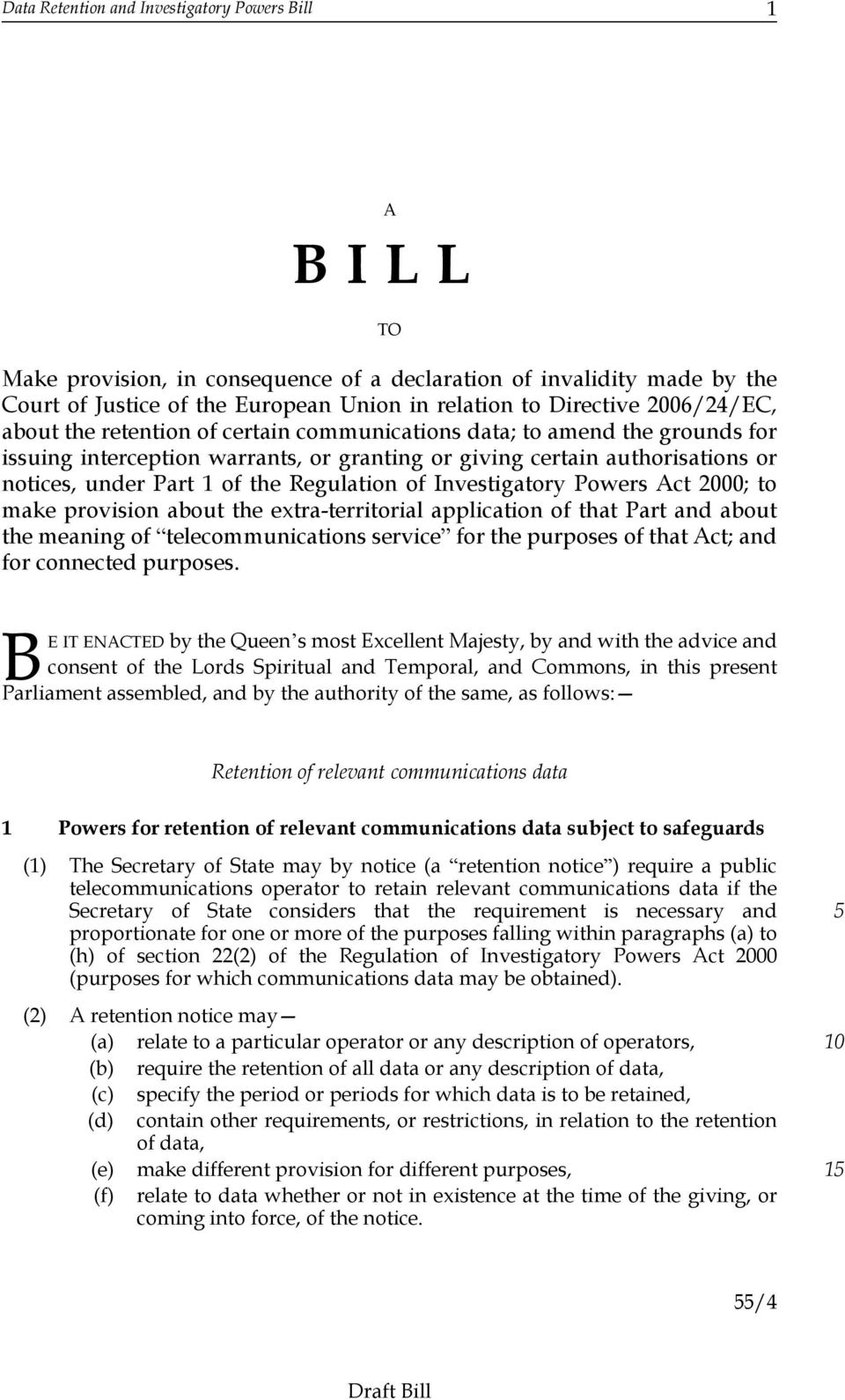 Regulation of Investigatory Powers Act 00; to make provision about the extra-territorial application of that Part and about the meaning of telecommunications service for the purposes of that Act; and