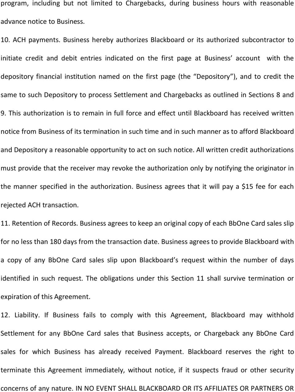 named on the first page (the Depository ), and to credit the same to such Depository to process Settlement and Chargebacks as outlined in Sections 8 and 9.