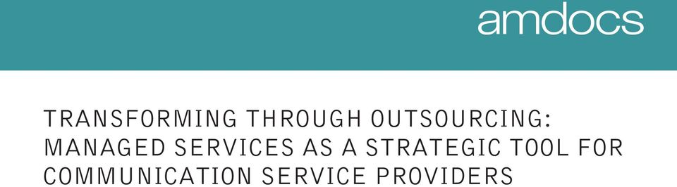 SERVICES AS A STRATEGIC