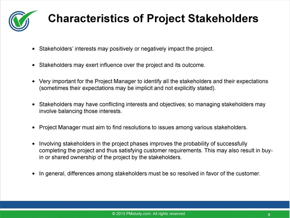 satisfying all stakeholders is difficult when Home project management blog  stakeholders  4 ways to make the most of satisfied stakeholders 4 ways to make the most of satisfied stakeholders october 27, 2014 by pmalliance.