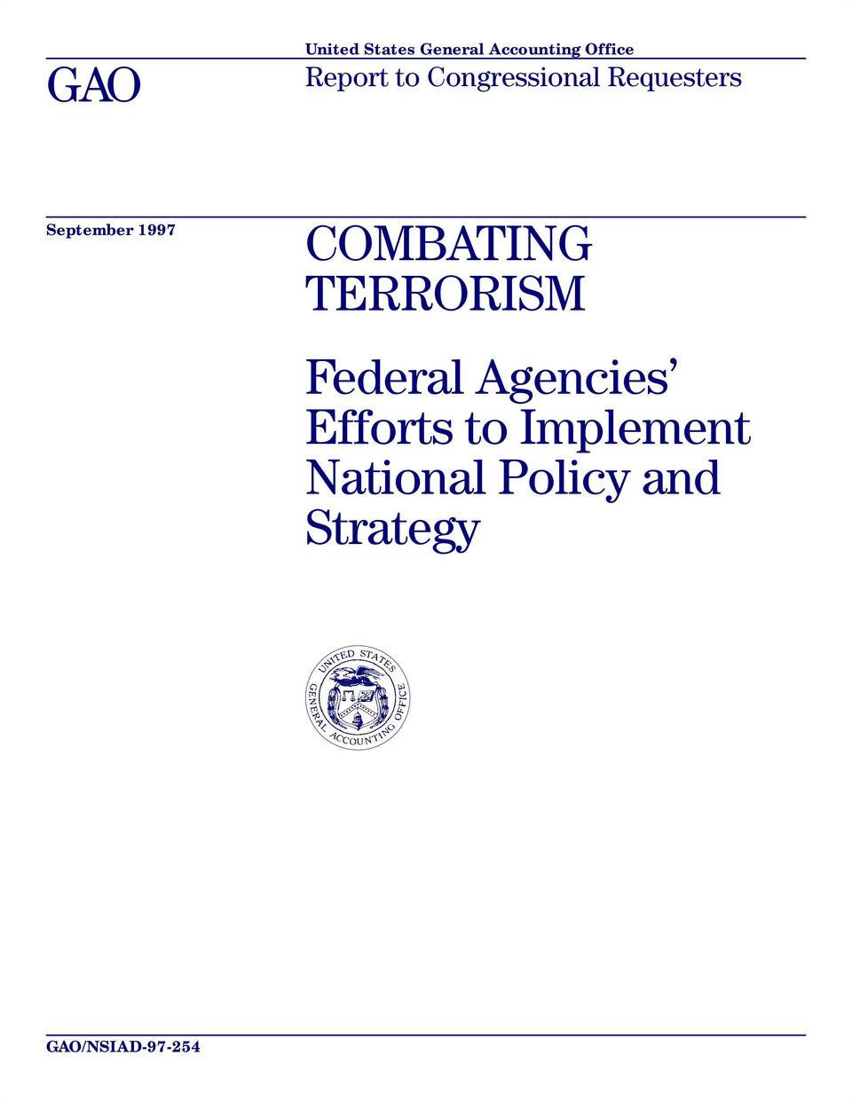 COMBATING TERRORISM Federal Agencies Efforts to