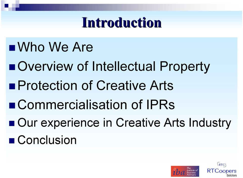 Creative Arts Commercialisation of IPRs