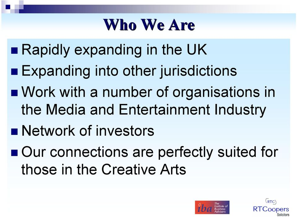 Media and Entertainment Industry Network of investors Our