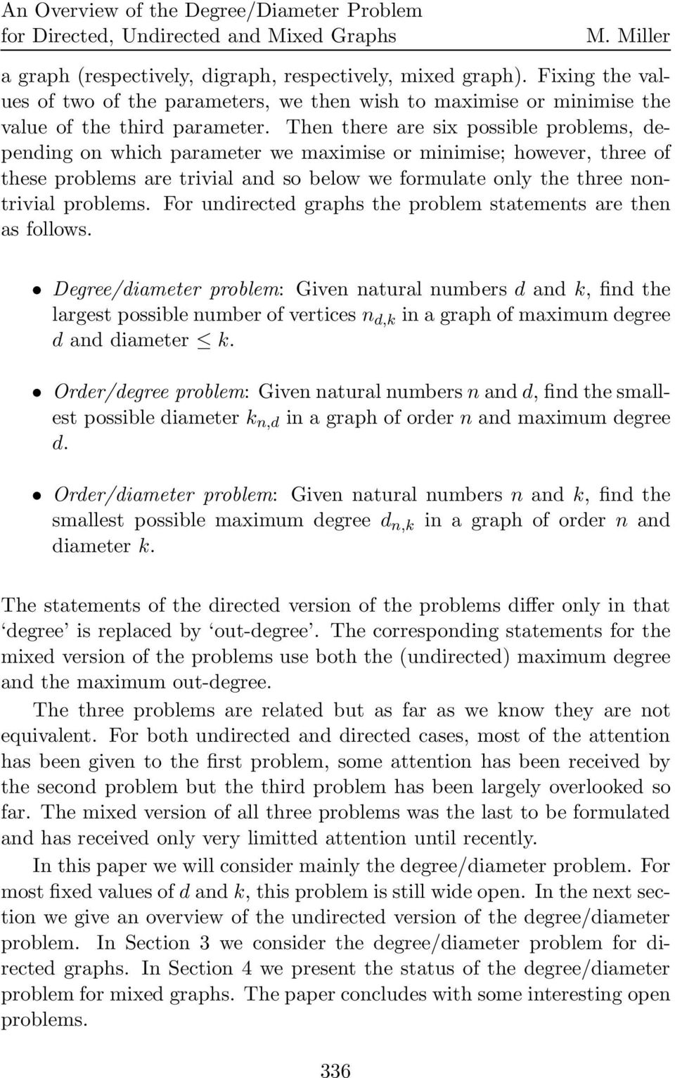 For undirected graphs the problem statements are then as follows.