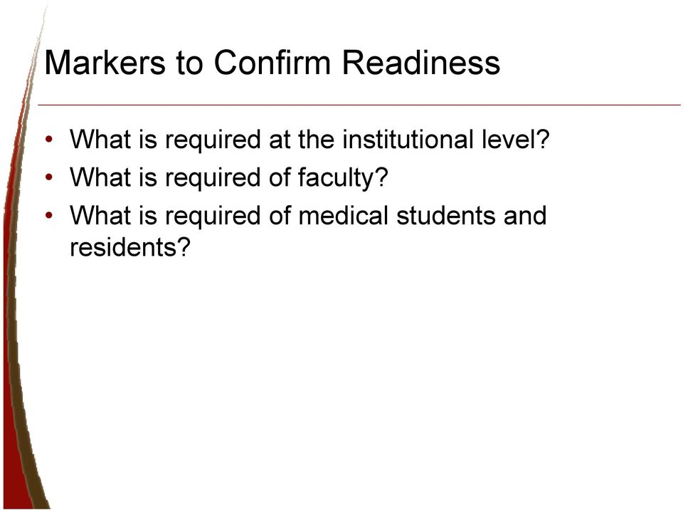 What is required of faculty?