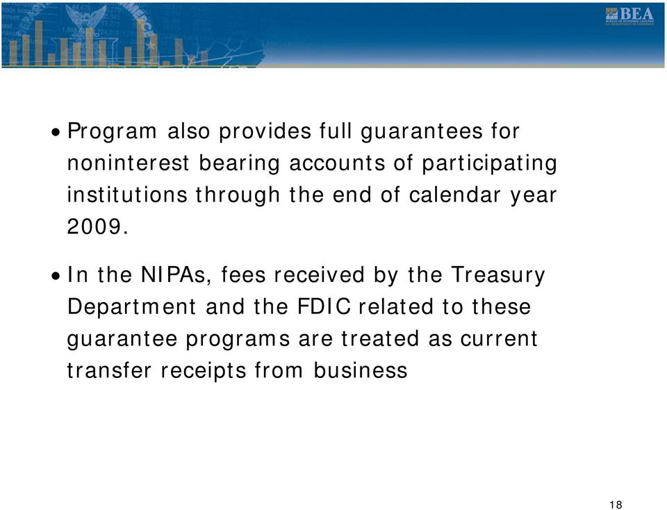 In the NIPAs, fees received by the Treasury Department and the FDIC related