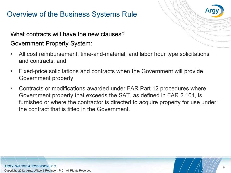 solicitations and contracts when the Government will provide Government property.