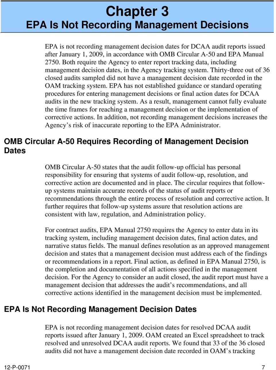 Thirty-three out of 36 closed audits sampled did not have a management decision date recorded in the OAM tracking system.
