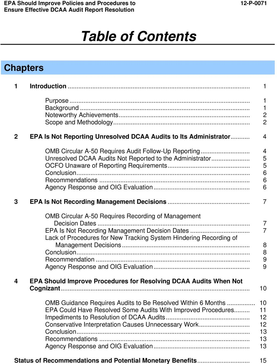 .. Unresolved DCAA Audits Not Reported to the Administrator... OCFO Unaware of Reporting Requirements... Conclusion... Recommendations... Agency Response and OIG Evaluation.