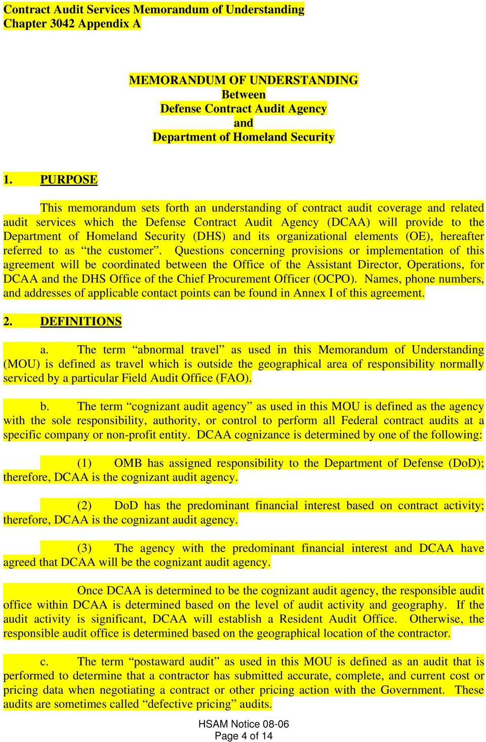 Security (DHS) and its organizational elements (OE), hereafter referred to as the customer.