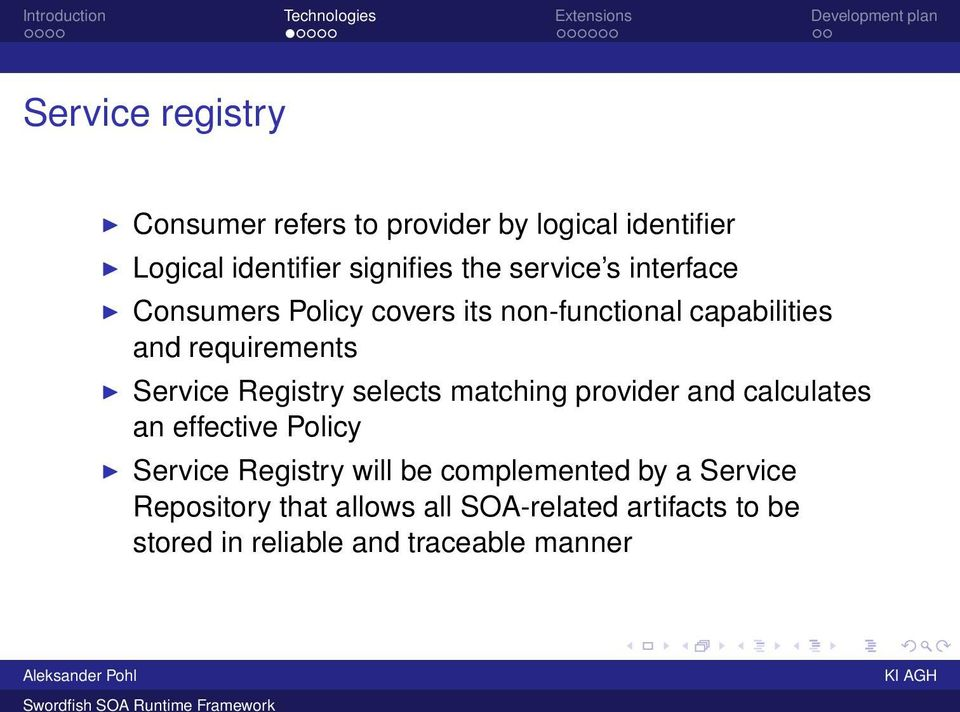 Registry selects matching provider and calculates an effective Policy Service Registry will be