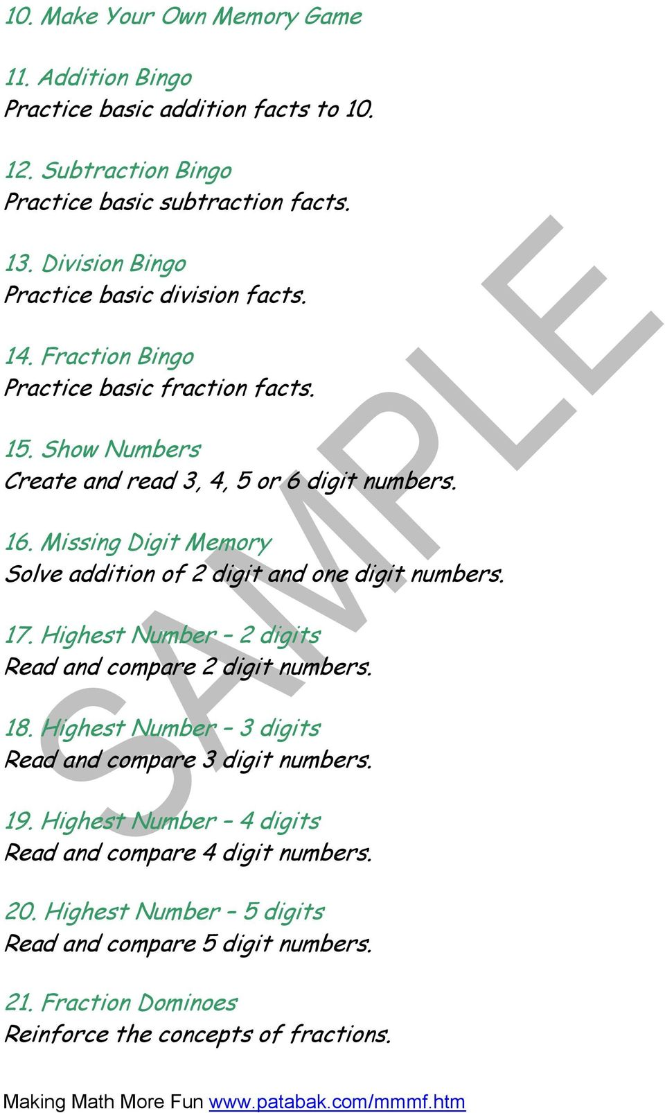 Missing Digit Memory Solve addition of 2 digit and one digit numbers. 1. Highest Number 2 digits Read and compare 2 digit numbers. 18.