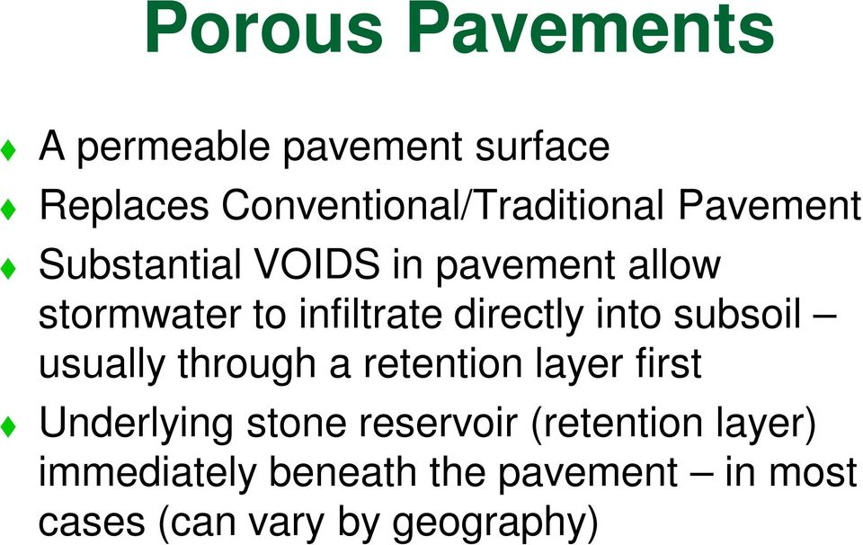 into subsoil usually through a retention layer first Underlying stone reservoir