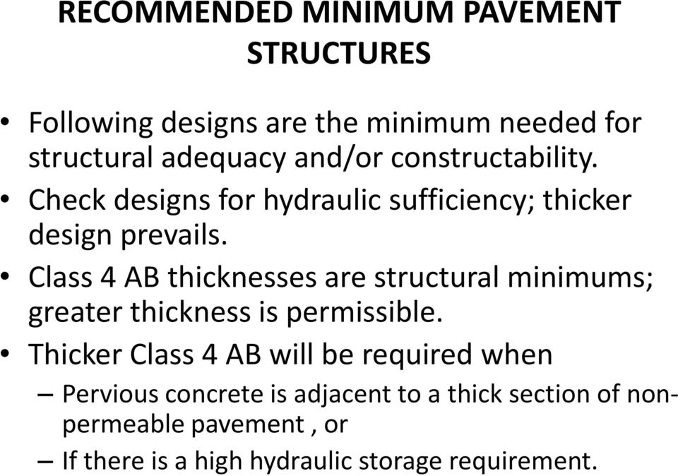 Class 4 AB thicknesses are structural minimums; greater thickness is permissible.