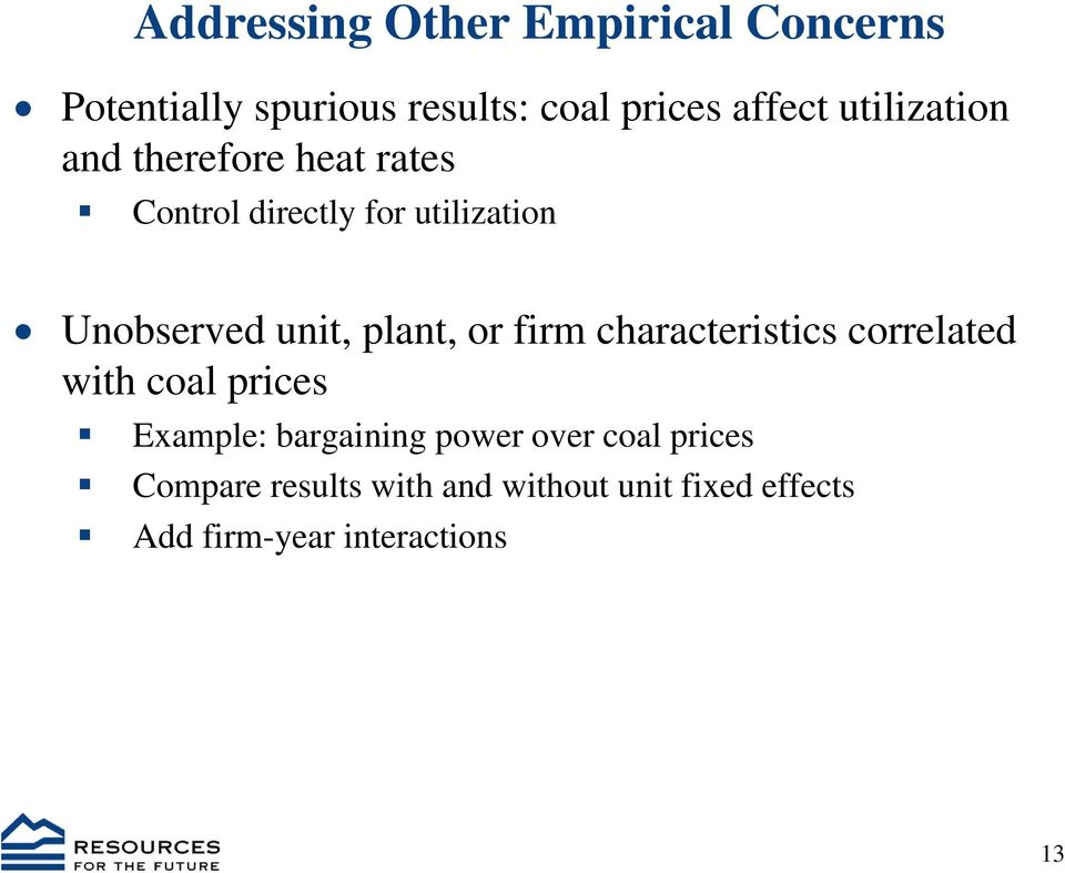 plant, or firm characteristics correlated with coal prices Example: bargaining power