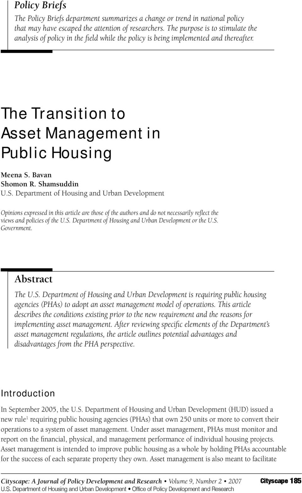 Shamsuddin U.S. Department of Housing and Urban Development Opinions expressed in this article are those of the authors and do not necessarily reflect the views and policies of the U.S. Department of Housing and Urban Development or the U.