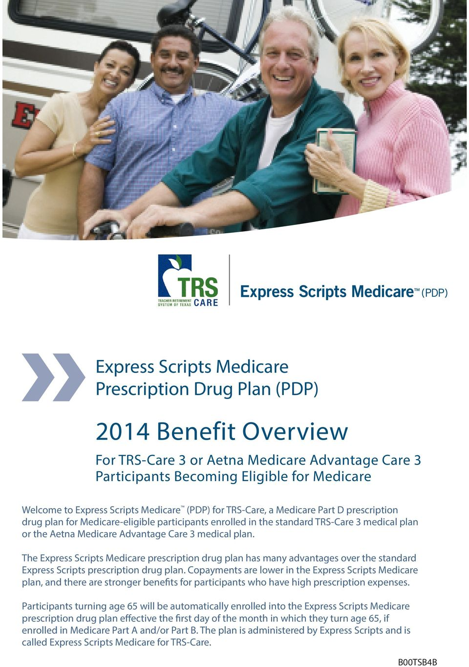 medical plan. The Express Scripts Medicare prescription drug plan has many advantages over the standard Express Scripts prescription drug plan.