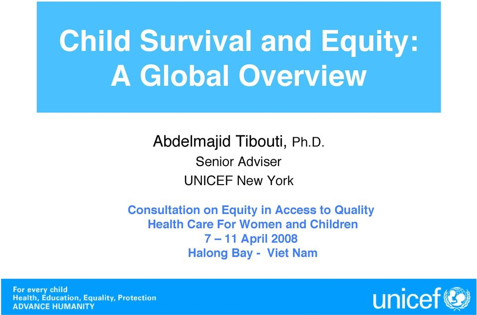Senior Adviser UNICEF New York Consultation on Equity