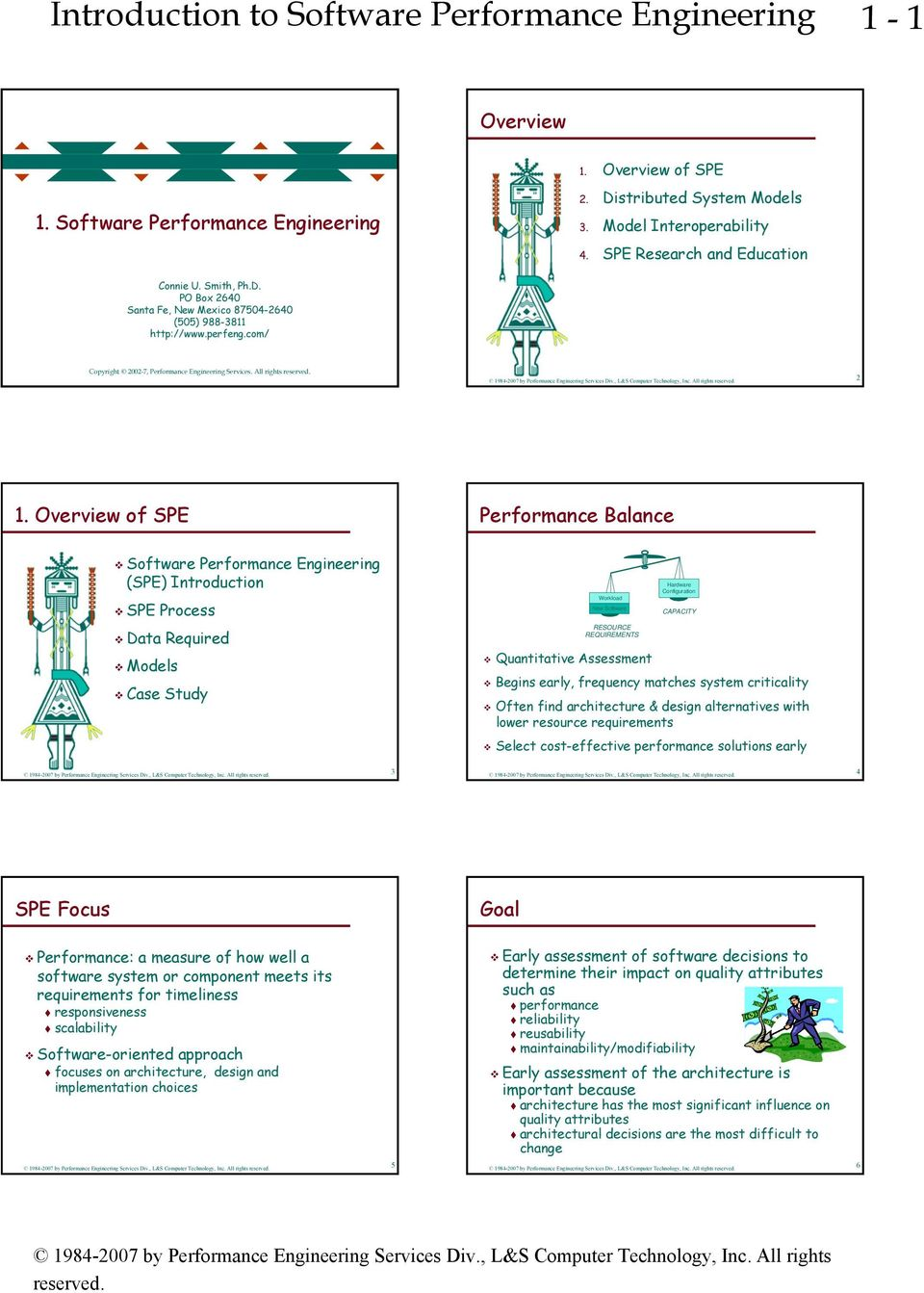 Overview of SPE Performance Balance Software Performance Engineering (SPE) Introduction SPE Process Workload New Software Hardware Configuration CAPACITY Data Required s Case Study RESOURCE