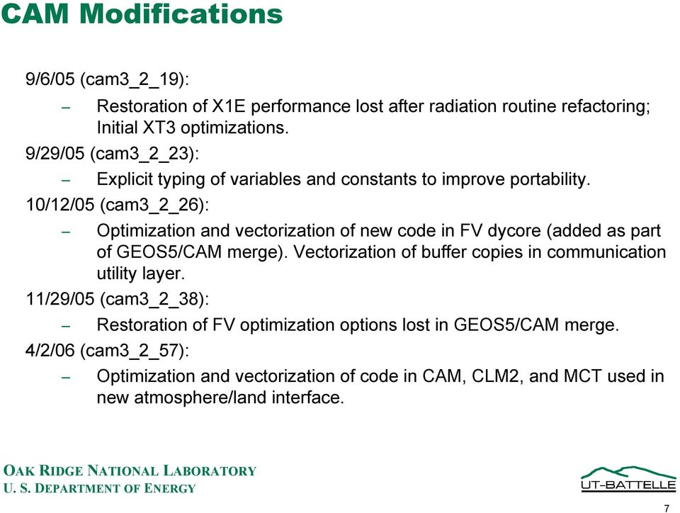 10/12/05 (cam3_2_26): Optimization and vectorization of new code in FV dycore (added as part of GEOS5/CAM merge).
