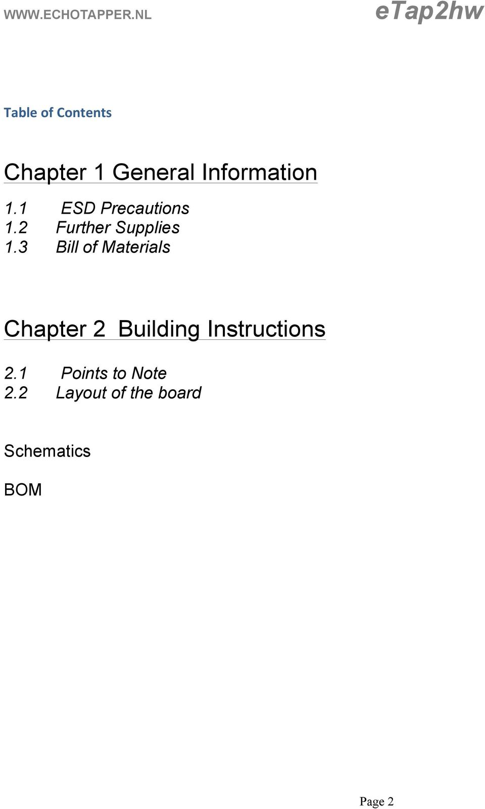 3 Bill of Materials Chapter 2 Building Instructions