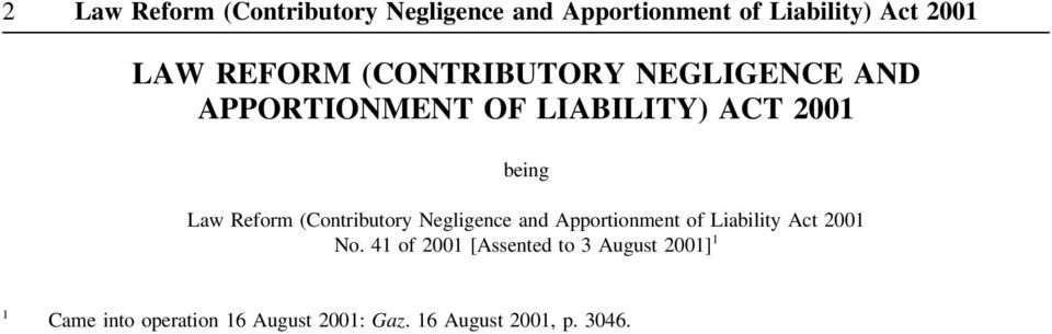 Reform (Contributory Negligence and Apportionment of Liability Act 2001 No.